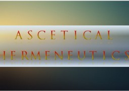 Ascetical Hermeneutics - St Shenouda Monastery Pimonakhos Articles
