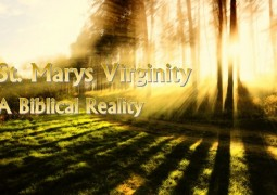St. Marys Virginity - A Biblical Reality - St Shenouda Monastery Pimonakhos Articles